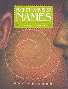 The secret universe of names : the dynamic interplay of names and destiny