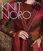 Knit Noro : 30 designs in living color