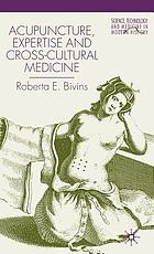 Acupuncture, expertise, and cross-cultural medicine