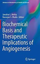 Biochemical basis and therapeutic implications of angiogenesis