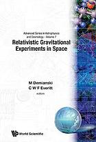 The First William Fairbank Meeting on Relativistic Gravitational Experiments in Space : proceedings of the meeting held at the University of Rome, September 10-14, 1990