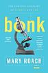 Bonk : the curious coupling of science and sex