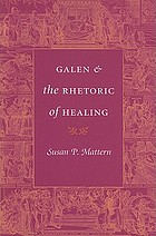 Galen and the rethoric of healing