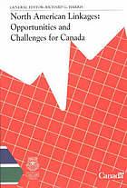 North American linkages : opportunities and challenges for Canada