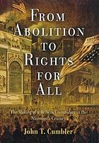 From abolition to rights for all : the making of a reform community in the nineteenth century