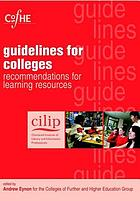 Guidelines for colleges : recommendations for learning resources