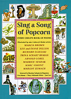 Sing a song of popcorn : every child's book of poems