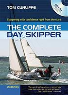 The complete day skipper : skippering with confidence right from the start