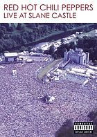 Red Hot Chili Peppers : live at Slane
