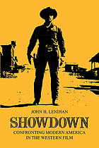 Showdown, confronting modern America in the Western film