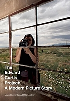 The Edward Curtis project : a modern picture story