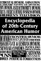 Encyclopedia of 20th-century American humor