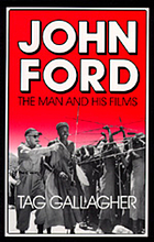 John Ford : the man and his films