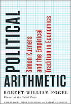 Political arithmetic : Simon Kuznets and the empirical tradition in economics