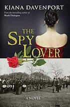 Spy lover : a novel