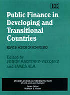 Public finance in developing and transitional countries : essays in honor of Richard Bird