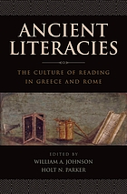 Ancient literacies : the culture of reading in Greece and Rome