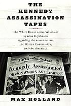 The Kennedy assassination tapes