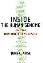 Inside the human genome : a case for non-intelligent design
