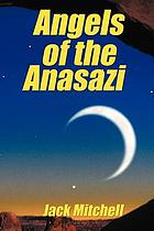 Angels of the anasazi.