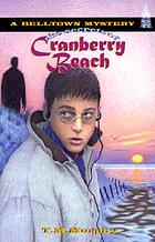 The secrets of Cranberry Beach