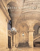 Carrère & Hastings : the masterworks