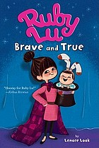 Ruby Lu, brave and true
