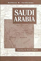 Saudi Arabia : guarding the desert kingdom