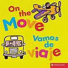 On the move = Vamos de viaje