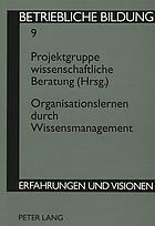 Organisationslernen durch Wissensmanagement