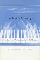 Less legible meanings : between poetry and philosophy in the work of Emerson