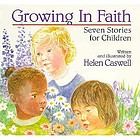 Growing in faith : seven stories for children