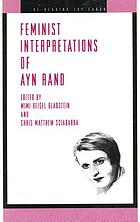 Feminist interpretations of Ayn Rand