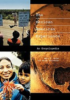The Mexican American experience : an encyclopedia