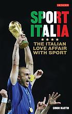 Sport Italia : the Italian love affair with sport