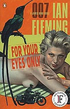 For your eyes only : a James Bond novel