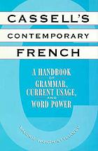 Cassell's contemporary French : a handbook of grammar, current usage, and word power