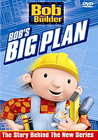 Bob the Builder. / Bob's big plan