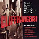 Cliffhangers! : music from the classic Republic serials.