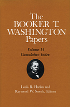 The Booker T. Washington papers / 14 Cumulative index.