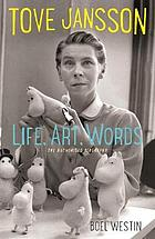 Tove Jansson : life, art, words : the authorised biography
