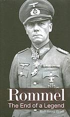 Rommel : the end of a legend