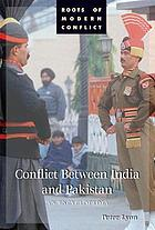 Conflict between India and Pakistan : an encyclopedia