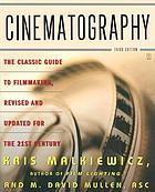 Cinematography : a guide for filmmakers and film teachers