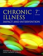 Chronic illness : impact and intervention