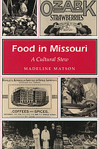Food in Missouri : a cultural stew