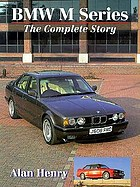 BMW M-series : the complete story