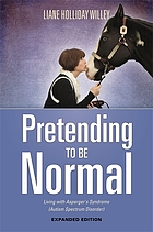 Pretending to be normal : living with Asperger's syndrome