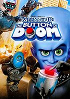 Megamind Megamind: the button of doom