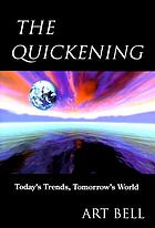 The quickening : today's trends, tomorrow's world